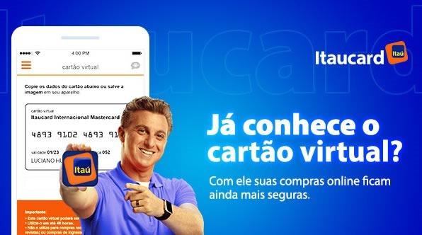 Cartão Virtual Itaucard: Segurança nas suas compras na Internet!